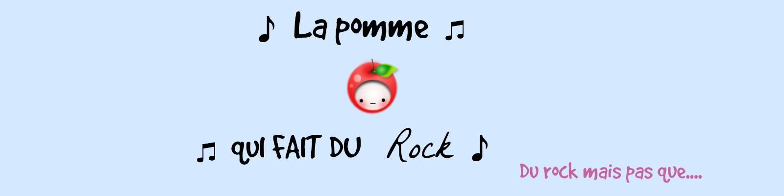 La pomme qui fait du rock