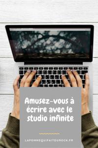 Amusez-vous à écrire avec le studio infinite