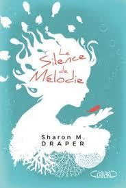 Livre : Le silence de mélodie