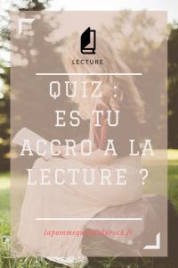 Quiz : accro a la lecture