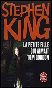 La petite fille qui aimait Tom Gordon Stephen King