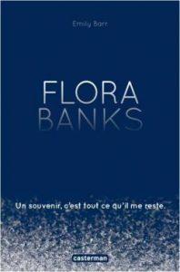 Mon avis sur Flora Banks d'Emily Barr