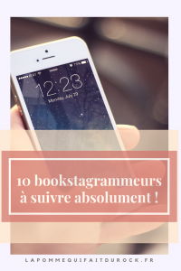 10 bookstagrammeurs à suivre absolument !