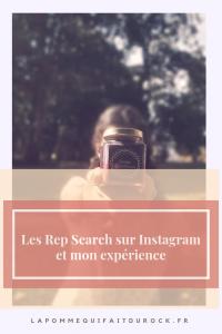 Les Rep Search sur Instagram et mon expérience