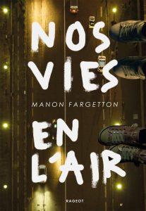 Mon avis sur : Nos vies en l'air De Manon Fargetton