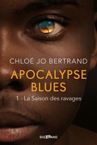 avis sur Apocalypse Blues de Chloé Jo Bertrand