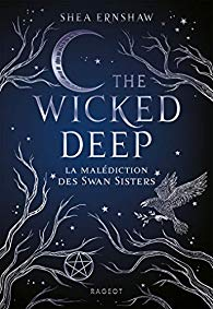 Mon avis sur : The Wicked Deep de Shea Ernshaw