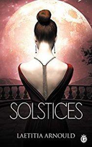 Mon avis sur Solstices de Laetitia Arnould