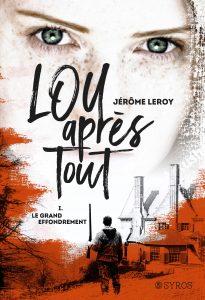 mon avis sur Lou après tout de Jérôme Leroy