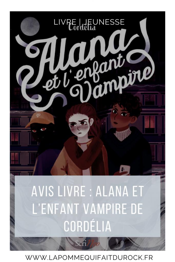 Avis sur : Alana et l'enfant vampire de Cordélia