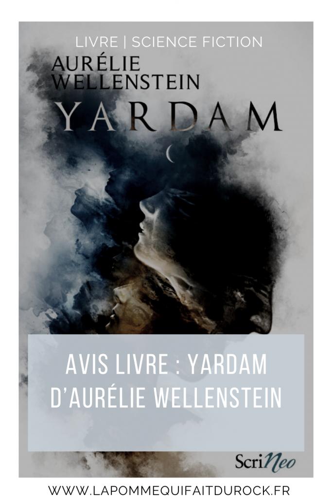 je vous donne mon avis sur le livre Yardam d'Aurélie Wellenstein 3