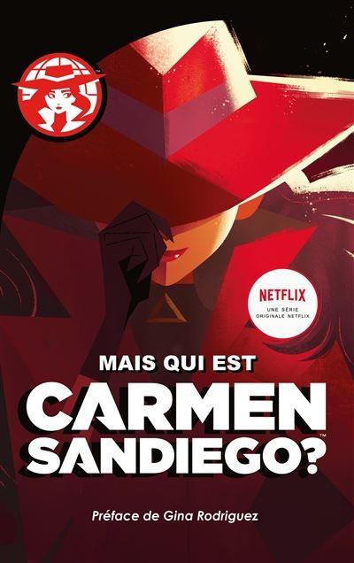 Mais qui est Carmen Sandiego? d'Aurélie Devillers 1