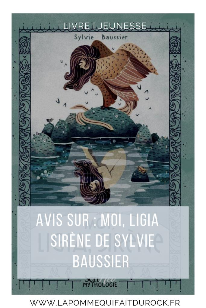 Moi, Ligia Sirène de Sylvie Baussier