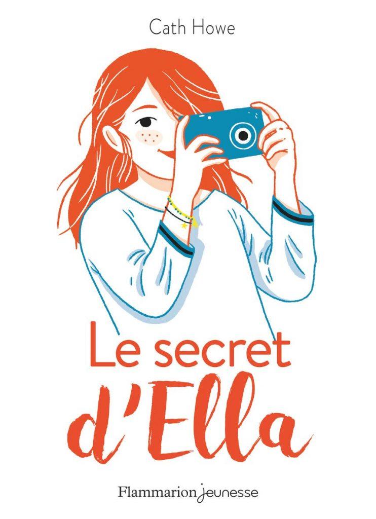 LE SECRET D'ELLA DE CATH HOWE